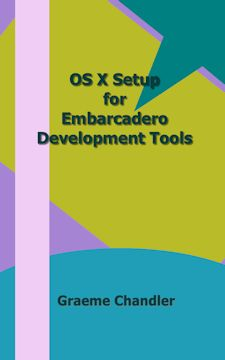 OS X Setup for Embarcadero Development Tools